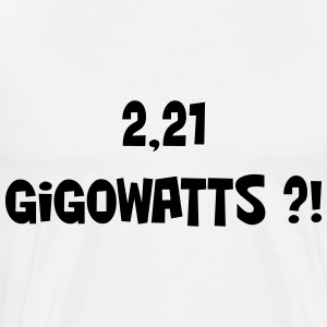 2,21 gigowatts ?! Manches longues - T-shirt Premium Homme