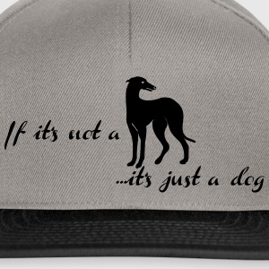 if_its_not_a ... it's just a dog T-Shirts - Snapback Cap