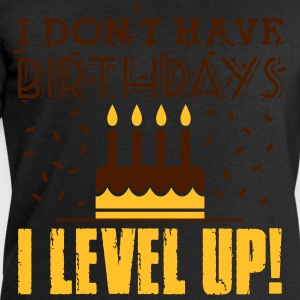 I don't have birthdays - I level up! T-shirts - Herresweatshirt fra Stanley og Stella