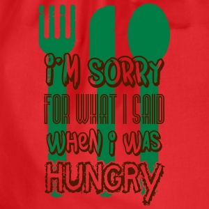 I'm sorry for what I said when I was hungry Tee shirts - Sac de sport léger