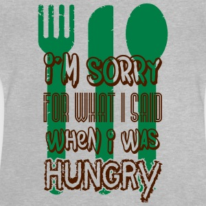 I'm sorry for what I said when I was hungry T-shirts - Baby-T-shirt