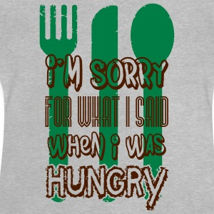 I'm sorry for what I said when I was hungry Shirts - Baby T-Shirt