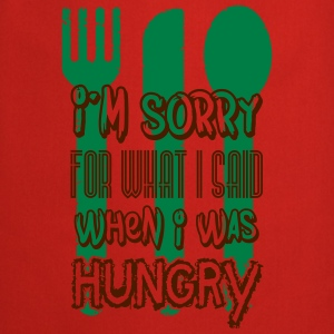 I'm sorry for what I said when I was hungry Débardeurs - Tablier de cuisine