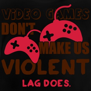 Video games don't make us violent. Lag does Skjorter - Baby-T-skjorte