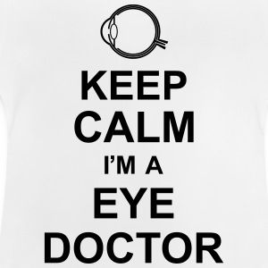 keep_calm_i'm_a_eye_doctor_g1 Skjorter - Baby-T-skjorte