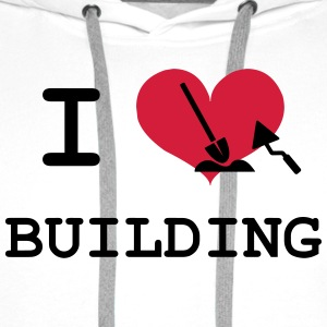 I Love Building Tee shirts - Sweat-shirt à capuche Premium pour hommes