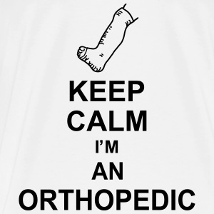 keep_calm_i'm_an_orthopedic_g1 Top - Maglietta Premium da uomo