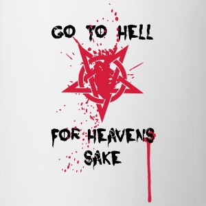 Go to Hell T-Shirts - Tasse