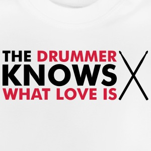 The Drummer knows what love is Manches longues - T-shirt Bébé