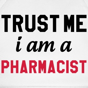 Trust me I am a Pharmacist Tee shirts - Casquette classique