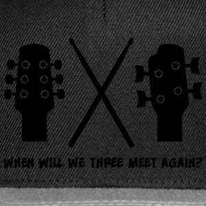 When will Guitar, Bass and Drums meet again? Hoodies - Snapback Cap