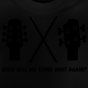 When will Guitar, Bass and Drums meet again? Langærmede shirts - Baby T-shirt