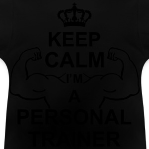keep_calm_i'm_a_personal_trainer_g1 Sweatshirts - Baby T-shirt