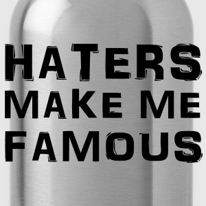 Haters make me famous T-Shirts - Water Bottle