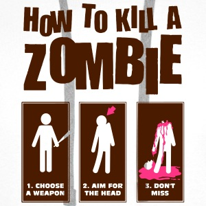 How to kill a Zombie Tee shirts - Sweat-shirt à capuche Premium pour hommes