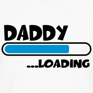 Daddy loading Tee shirts - T-shirt manches longues Premium Homme