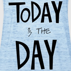 TODAY is the DAY T-shirts - Vrouwen tank top van Bella