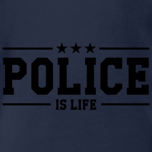 Police is life Shirts - Organic Short-sleeved Baby Bodysuit