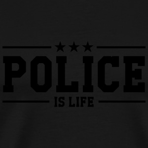 Police is life Mugs & Drinkware - Men's Premium T-Shirt