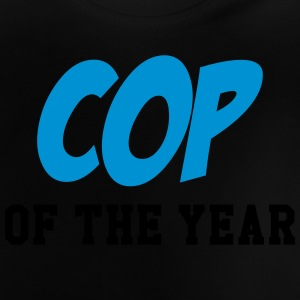 Cop of the Year ! Tee shirts - T-shirt Bébé