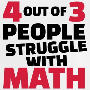4 out of 3 people struggle with math T-Shirts - Baby T-Shirt