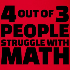 4 out of 3 people struggle with math T-Shirts - Baby Bio-Kurzarm-Body