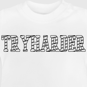 TRYHARDER T-Shirts - Baby T-Shirt