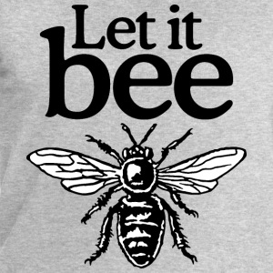Let It Bee Beekeeper Quote Design (two-color) T-Shirts - Men's Sweatshirt by Stanley & Stella
