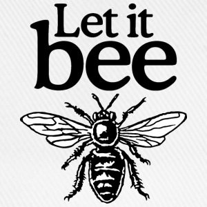 Let It Bee Beekeeper Quote Design (two-color) T-shirts - Baseballcap