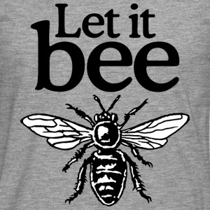 Let It Bee Beekeeper Quote Design (two-color) T-shirts - Mannen Premium shirt met lange mouwen