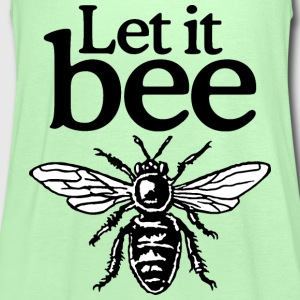 Let It Bee Beekeeper Quote Design (two-color) Tee shirts - Débardeur Femme marque Bella