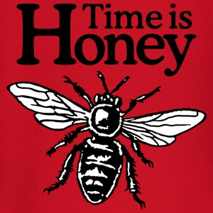 Time Is Honey Beekeeper Quote Design (two-color) T-shirts - T-shirt