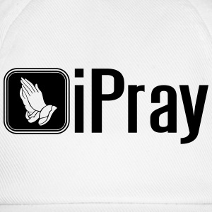 iPray T-Shirts - Baseball Cap