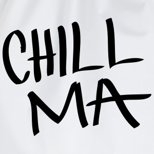 Chill Ma - Turnbeutel
