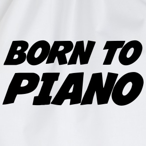 Born to Piano T-shirts - Gymtas