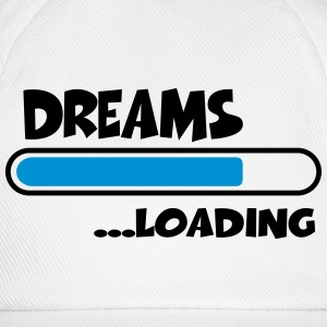 Dreams loading Shirts - Baseballcap