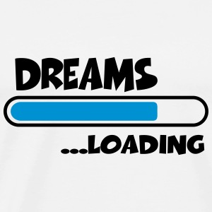 Dreams loading Hoodies - Men's Premium T-Shirt