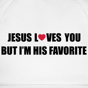 Jesus loves you but I'm his favorite Long sleeve shirts - Baseball Cap