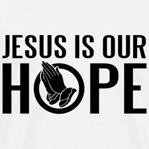 Jesus is our hope Tops - Men's Premium T-Shirt