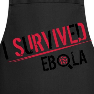 I survived Ebola T-Shirts - Cooking Apron
