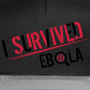 I survived Ebola Sweat-shirts - Casquette snapback