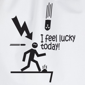 i feel lucky today i / bad luck Felpe - Sacca sportiva