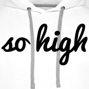 so high Tops - Männer Premium Hoodie