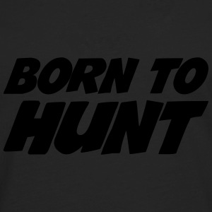 Born to Hunt T-shirts - Herre premium T-shirt med lange ærmer