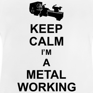 keep_calm_i'm_a_metalworking_g1 Tee shirts - T-shirt Bébé