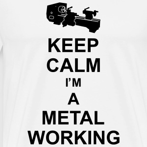 keep_calm_i'm_a_metalworking_g1 Tabliers - T-shirt Premium Homme