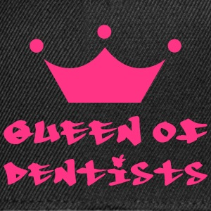 Queen of Dentists T-shirts - Snapbackkeps