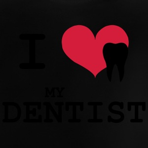 I Love my Dentist T-shirts - Baby T-shirt