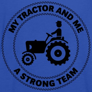 My Tractor And Me – A Strong Team T-Shirts - Women's Tank Top by Bella