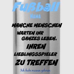 Fußball Mama Pullover & Hoodies - Trinkflasche